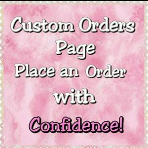 Other - Custom orders